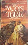 The Moon Tree, Maud Lang, 0451085124