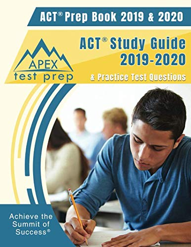 ACT Prep Book 2019 & 2020: ACT Study Guide 2019-2020 & Practice Test Questions