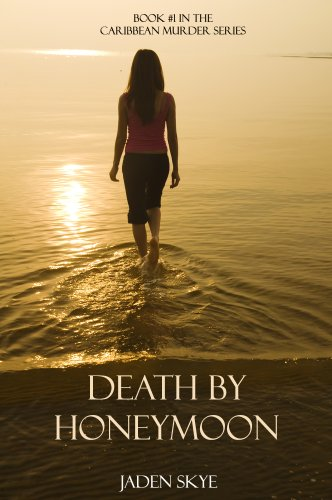Death byHoneymoon by Jaden Skye