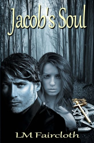Book: Jacob's Soul by L.M. Faircloth