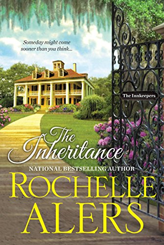 Rochelle House (The Inheritance (The Innkeepers))