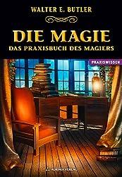 Magie: Das Praxisbuch des Magiers
