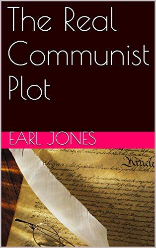 The Real Communist Plot by [Jones, Earl]