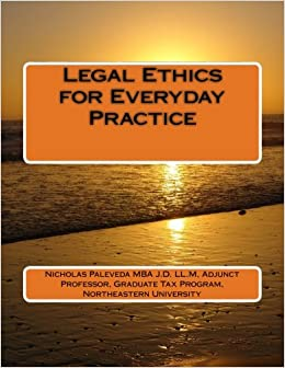 Legal Ethics for Everyday Practice
