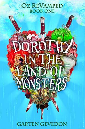 Dorothy In The Land Of Monsters by Garten Gevedon ebook deal