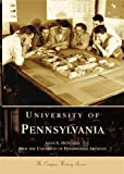 University  of  Pennsylvania   (PA)  (Campus History Series)