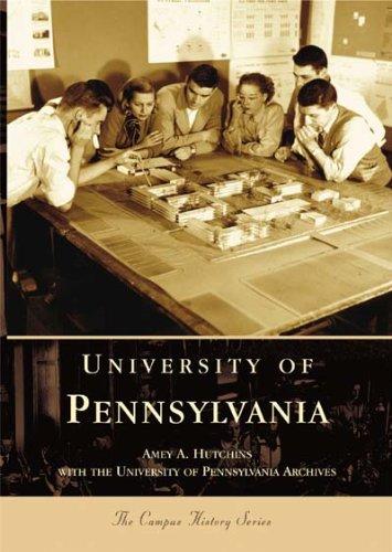 Download University of Pennsylvania (PA) (Campus History Series) ebook
