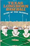 img - for Texas Longhorn Baseball: Kings of the Diamond book / textbook / text book