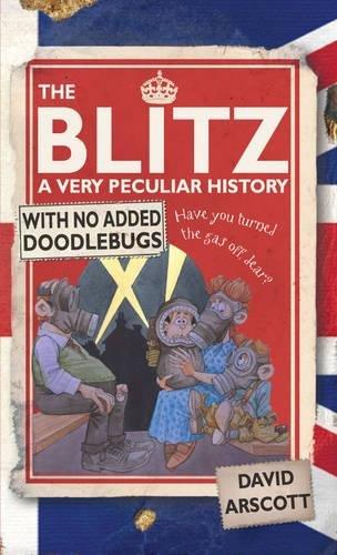 The Blitz (Very Peculiar History)
