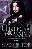 Claimed by the Assassins (An Academy of Assassins Novel)