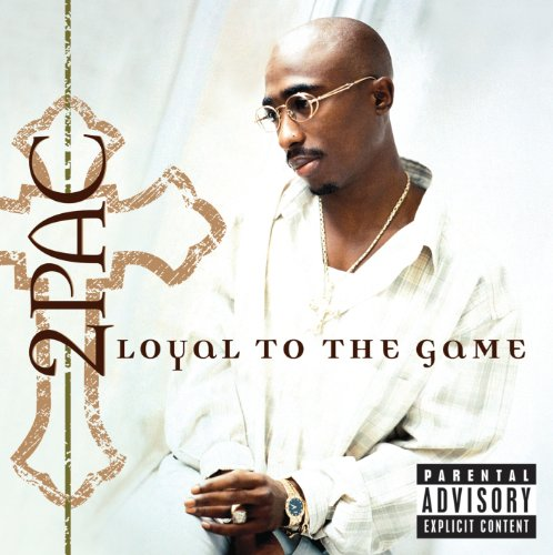 Loyal To The Game [Explicit]