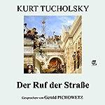 Der Ruf der Straße | Kurt Tucholsky