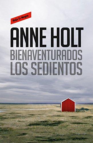 Bienaventurados los sedientos (Hanne Wilhelmsen 2) (Spanish Edition)