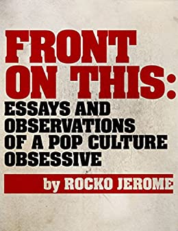 Example Of A Thesis Statement In An Essay Front On This Essays And Observations Of A Pop Culture Obsessive By  Jerome English Extended Essay Topics also Thesis Examples For Argumentative Essays Front On This Essays And Observations Of A Pop Culture Obsessive  Proposal Essay Sample