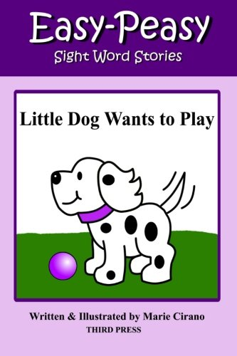 Little Dog Wants to Play (Sight Word Stories)