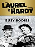 Laurel and Hardy: Busy Bodies