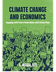 Climate Change and Economics: Engaging with Future Generations with Action Plans