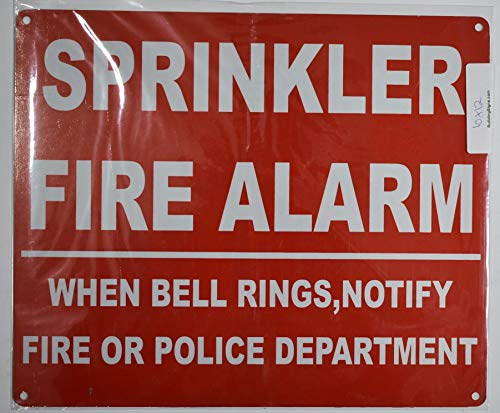(Sprinkler FIRE Alarm When Bell Rings NOTIFY FIRE Department OR Police Sign (Red, Reflective, Aluminium 10x12))