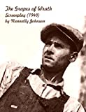 The Grapes of Wrath Screenplay (1940 Screen Play / Script) by Nunnally Johnson [Student Loose Leaf Edition]