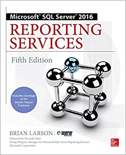 Book Microsoft SQL Server 2016 Reporting Services, Fifth Edition