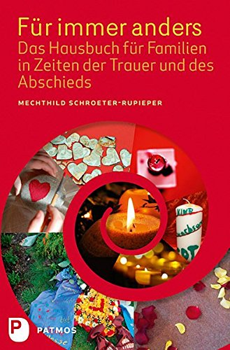 fr-immer-anders-das-hausbuch-fr-familien-in-zeiten-der-trauer-und-des-abschieds