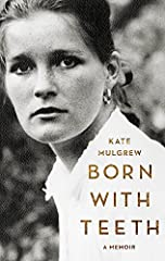 """Raised by unconventional Irish Catholics who knew """"how to drink, how to dance, how to talk, and how to stir up the devil,"""" Kate Mulgrew grew up with poetry and drama in her bones. But in her mother, a would-be artist burdened by the endless a..."""