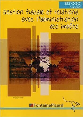Book Gestion fiscale et relations avec l'administration des impôts BTS CGO 1re année