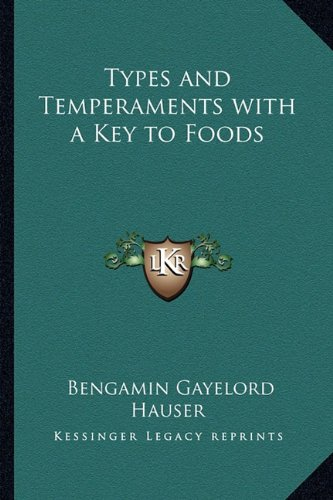 Types and Temperaments with a Key to Foods