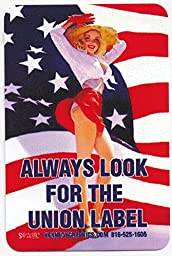 \'Always Look for the Union Label\' Pin Up w/American Flag Hard Hat Sticker - 10 Pack