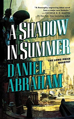 A Shadow in Summer: Book One of The Long Price Quartet pdf
