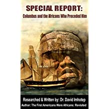 SPECIAL REPORT:: Columbus and the Africans Who Preceded Him