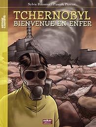 Tchernobyl : bienvenue en enfer par Sylvie Baussier