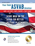 ASVAB w/CD-ROM 7th Ed.: Your Total Solution (Military (ASVAB) Test Preparation)