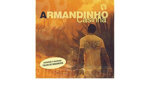 CASINHA CD DO BAIXAR ARMANDINHO