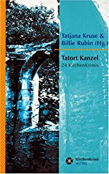 Tatort Kanzel: 24 Kirchenkrimis bis zum Fest