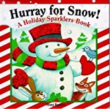 img - for Hurray for Snow! (A Holiday Sparklers Book) book / textbook / text book