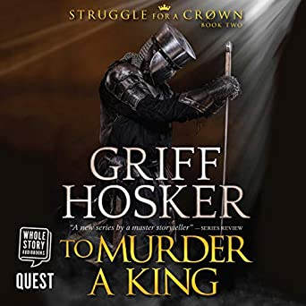 To Murder a King: Struggle for the Crown, Book 2 (Audio
