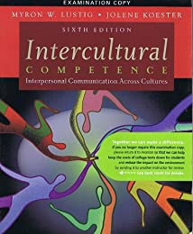 Intercultural Competence: Interpersonal Communication Across Cultures (5th Edition)