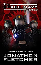 The Space Navy Series Books One & Two: Including the Kindle novellas