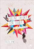 Social Theory for Today : Making Sense of Social Worlds, Law, Alex, 1446209024
