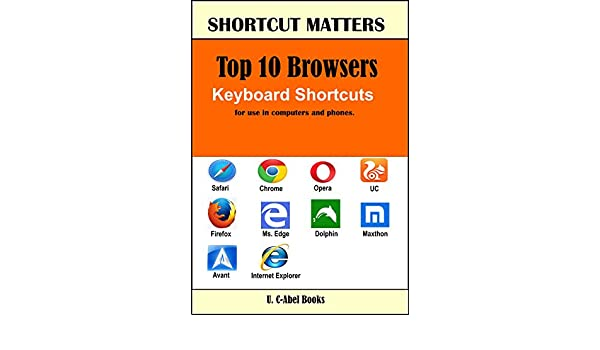 Amazon com: Top 10 Browsers Keyboard Shortcuts (Shortcut