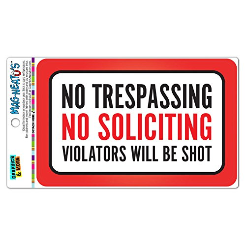 Trespassing Soliciting Violators MAG NEATOS Magnet