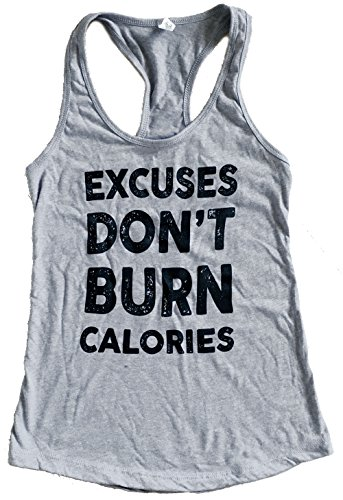 Burn Calories (The Bold Banana's Women's Excuses Don't Burn Calories Tank Top - M - Heather Grey)