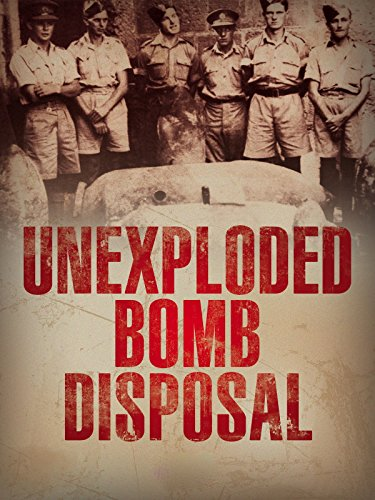 U.X.B. Unexploded Bomb Disposal WWII England by