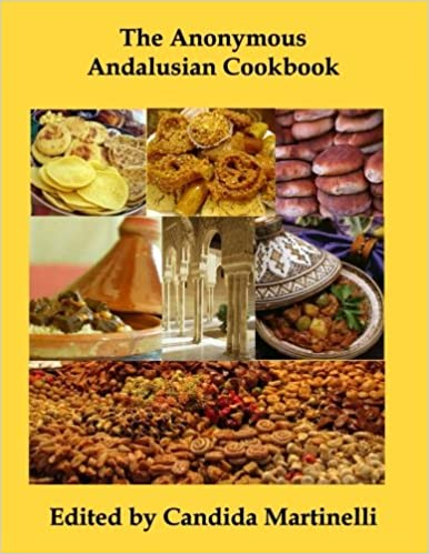 The Anonymous Andalusian Cookbook: Candida Martinelli