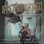 Steamforged: Steamborn Series, Volume 2 | Eric Asher