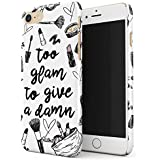 Glitbit Too Glam To Give A Damn Funny Tumblr Quotes Makeup Nail Artist Goals Slay Sassy Glam Girl Highlight Thin Design Durable Hard Shell Plastic Protective Case For Apple iPhone 7 / 8