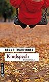 Kindspech. Tannenbergs achter Fall