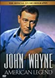 JOHN WAYNE - AMERICAN LEGEND