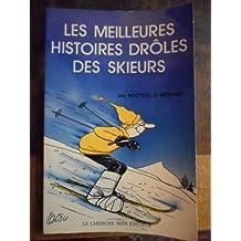 Les meilleures histoires drôles des skieurs